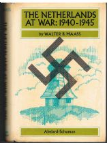 Netherlands At War : 1940-1945 Walter B Maass